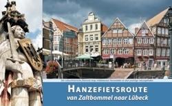 Hanzefietsroute 1 van Zaltbommel naar Lübeck