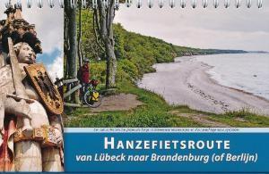 Hanzefietsroute 2 van Lübeck naar Brandenburg (of Berlijn)