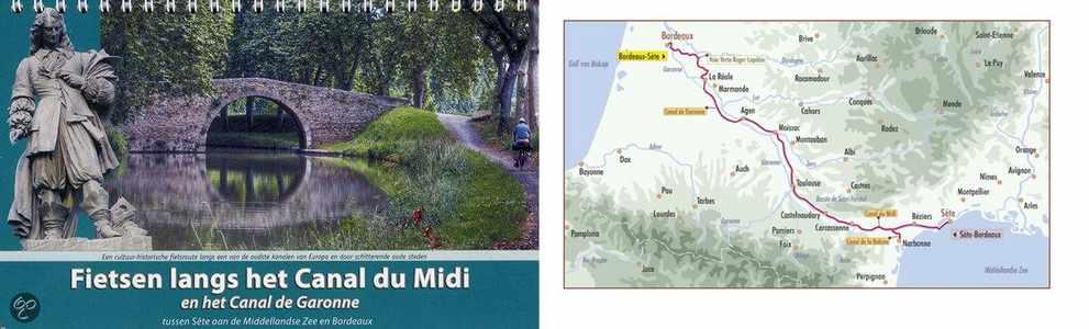 Fietsen Langs Het Canal Du Midi en het canal de Garonne