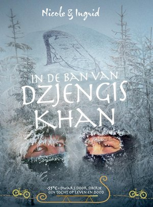 In de ban van Dzjengis Khan -55° Dwars door Siberië