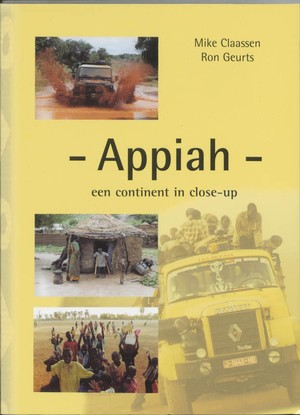 Appiah Een Continent In Close-up Afrika