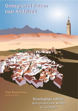 Onbegrensd fietsen naar Andalusië