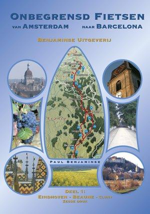 Onbegrensd fietsen van Amsterdam naar BarcelonaBarcelona fietsen naar - deel 1