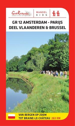GR 12 Amsterdam - Parijs: het gedeelte Vlaanderen & Brussel