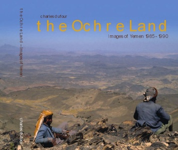 Ochre Land (yemen) - Charles Dufour