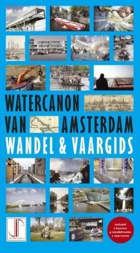 Watercanon Van Amsterdam Wandel En Vaarg