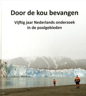 Door De Kou Bevangen (artica Antartica)