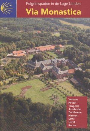 Via Monastica Vessem - Rocroi