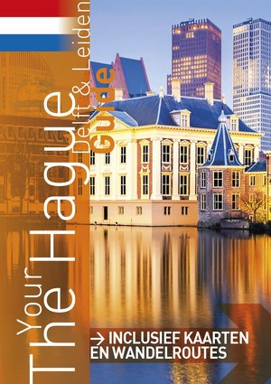 Your The Hague Guide Nl Ed