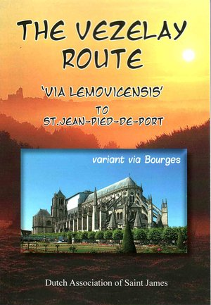 The Vezelay Route Via Bourges