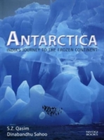 Antarctica: India's Journey To The Frozen Continent