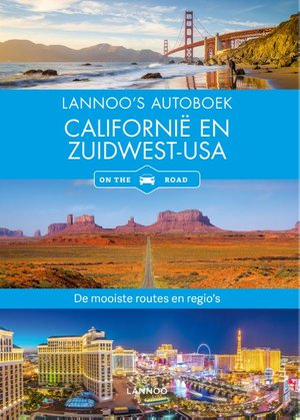 Lannoo's Autoboek - Californië en Zuidwest-USA on the road