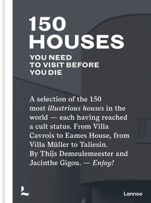 150 Iconic Houses You Need to Visit Before You Die