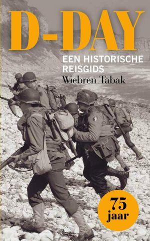 D-Day een historische reisgids