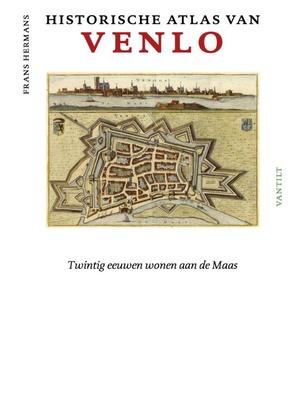 Historische atlas van Venlo