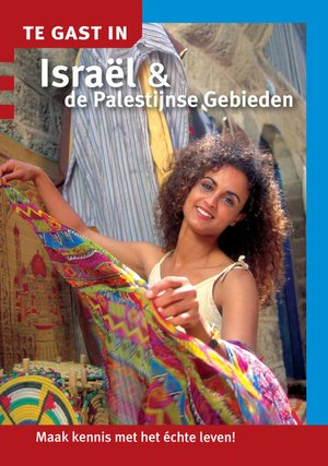 Te gast in Israel en de Palestijnse gebieden