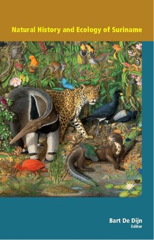 Natural History and Ecology of Suriname