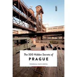 The 500 hidde secrets of Prague