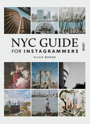 NYC Guide for Instagrammers - New York