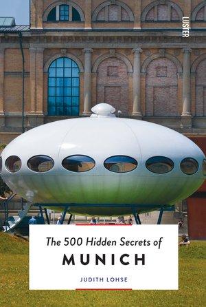 500 Hidden Secrets Of Munich