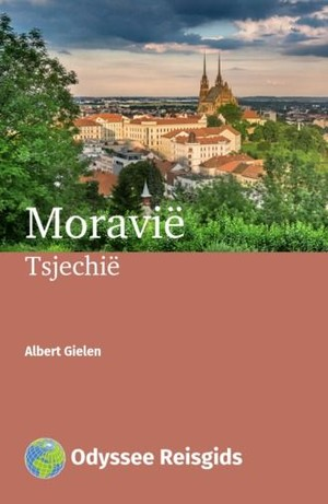 Moravie (tsjechie) Odyssee Reisgids
