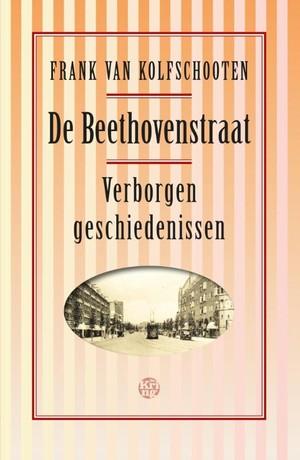 Beethovenstraat Verborgen Geschiedenis