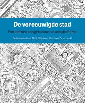 De vereeuwigde stad