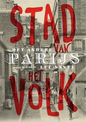 Het Andere Parijs, Stad Van Het Volk.