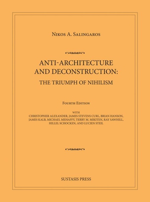 Anti-Architecture & Deconstruction: The Triumph of Nihilism