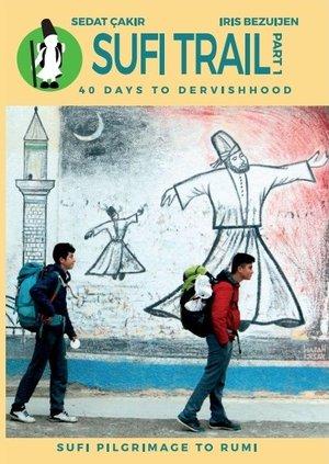Sufi Trail Deel 1 Istanbul - Seyitgazi