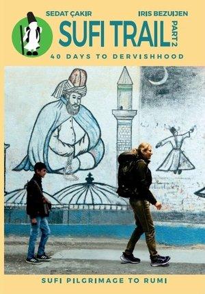 Sufi Trail Deel 2 Seyitgazi - Konya