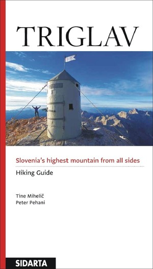 Triglav Hiking Guide Sidarta