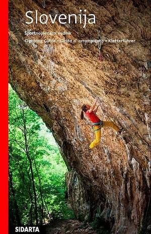 Slovenia Sport Climbs - Slovenija Sportnoplezalni vodnik