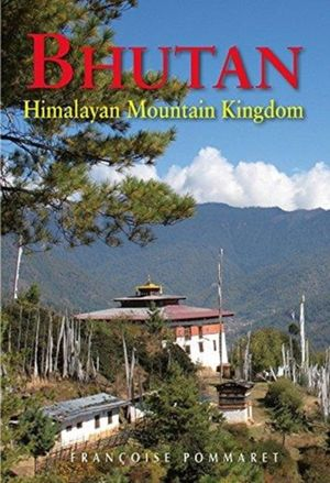 Bhutan - Himalayan Mountain Kingdom