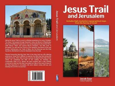 Jesus Trail And Jeruzalem Jacob Saar