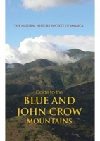 Guide To The Blue And John Crow Mountains