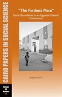Farthest Place: Social Boundaries In An Egyptian Desert Community