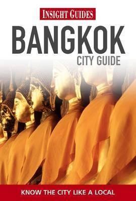 Insight Guides: Bangkok City Guide Rev