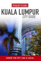 Kuala Lumpur Insight City Guide