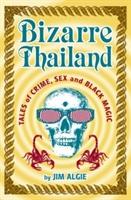 Bizarre Thailand