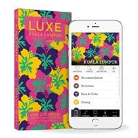 Kuala Lumpur & Penang Luxe City Guide, 2nd Edition