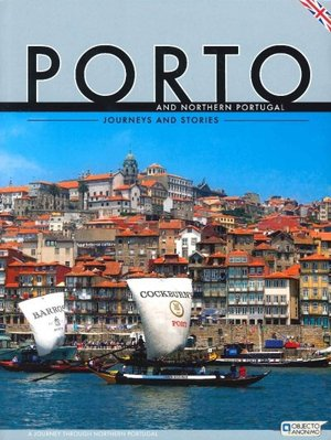 Porto And Northern Portugal