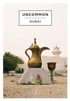 Uncommon Dubai