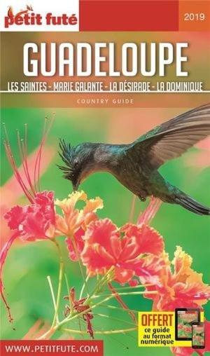 Guadeloupe - Les Saintes - Marie-Galante - La Désirade - La Dominique