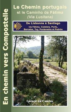 Le Chemin Portugais (via Fatima)