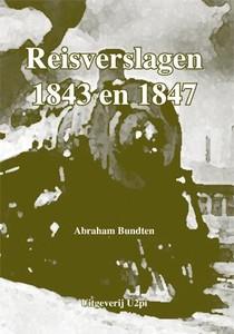 Reisverslagen 1843 en 1847