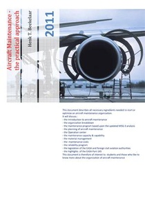 Aircraft Maintenance, the practical approach