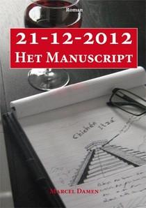 21-12-2012, het manuscript