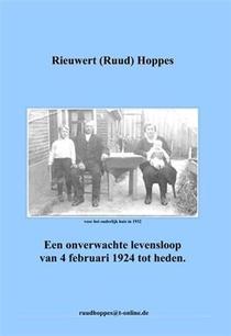 Een onverwachte levensloop van 4 februari 1924 tot heden
