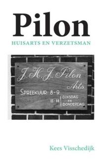 Pilon, huisarts en verzetsman